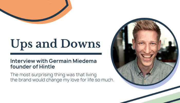 The ups and downs of being an entrepreneur with Germain Miedema